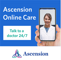 Ascension Expands Online Care Platform to Offer Consumers 24/7 Access