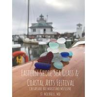 Eastern Shore Sea Glass and Coastal Arts Festival at the CBMM
