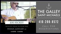 Dinner, Drinks and Live Music with Joe Hickey at The Galley in Saint Michaels