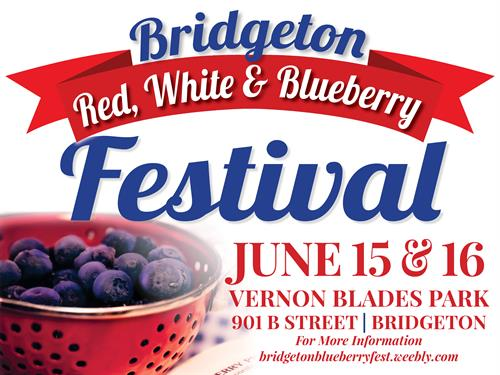 The 2018 Bridgeton BlueberryFest - Red, White, and Blueberries