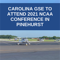 Carolina GSE to Attend 2021 NCAA Conference in Pinehurst