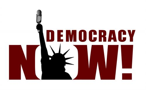Democracy Now! Weekdays at 8am