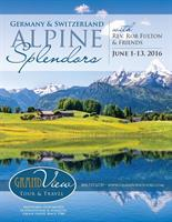 Alpine Splendors Customized Tour