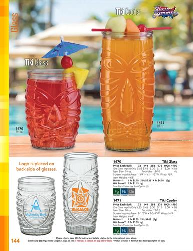 Very unique.  Tiki glasses in two sizes.  Summer events giveaway.  Lasting impression.