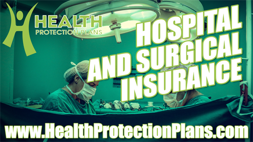 Hospital and Surgical Insurance: Reduce or offsets hospitalization and surgical expenses once a year.