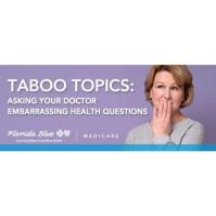 Free Live July 27 Medicare Webinar - Asking Your Dr Embarrassing Health Questions