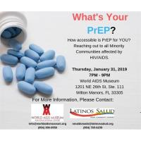 Community Dialogue by World AIDS Museum & Educational Center with Latinos Salud - What's Your PrEP?
