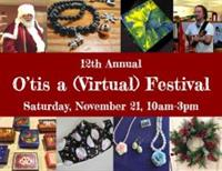 The 12th Annual O'tis a (Virtual) Festival