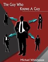 The Guy Who Knows A Guy