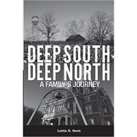 Lottie B. Scott Publishes ''Deep South, Deep North: A Family's Journey''