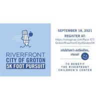 Riverfront/City of Groton 5K Foot Pursuit