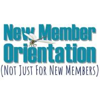 New Member Orientation (NOT Just For New Members)