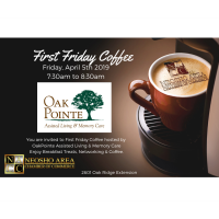First Friday Coffee - Oak Pointe Assisted Living Center