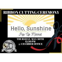 Hello, Sunshine Pop-Up Market Ribbon Cutting