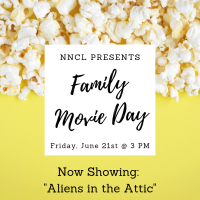 NNCL Presents: Family Movie Day (June 21)