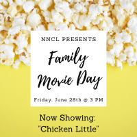 NNCL Presents: Family Movie Day (June 28)