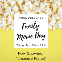 NNCL Presents: Family Movie Day (July 5)