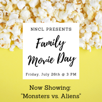 NNCL Presents: Family Movie Day (July 26)