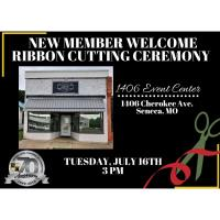 Grand Opening Ribbon Cutting/New Member Welcome - 1406 Event Center