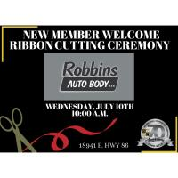 Ribbon Cutting/New Member Welcome - Robbins Auto Body
