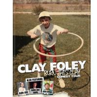 Comedy Night Featuring: Clay Foley & Friends