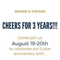MoJoe's 3 Year Anniversary Celebration