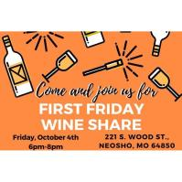 First Friday Wine Share - October