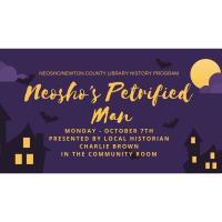 NNCL Presents: Neosho's Petrified Man History Program