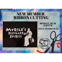 Ribbon Cutting - Myrtle's Distilled Spirits