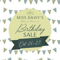 Miss Daisy's Home Decor Birthday Sale