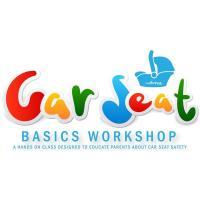 Car Seat Basics Workshop