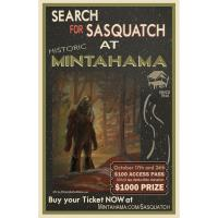 Search for Sasquatch at Historic MINTAHAMA
