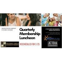Quarterly Membership Luncheon