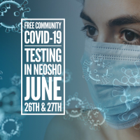 FREE Community COVID-19 Testing in NEOSHO June 26th & 27th