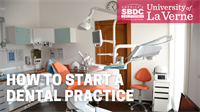 How to Start a Dental Practice
