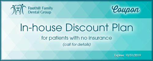 In-house Discount Plan for patients with no insurance (call for details) Expires 9/30/19