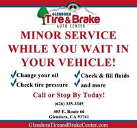 Glendora Tire & Brake Is There For You