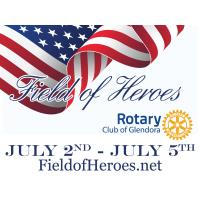 Rotary Club of Glendora presents our 3rd Annual Field of Heroes