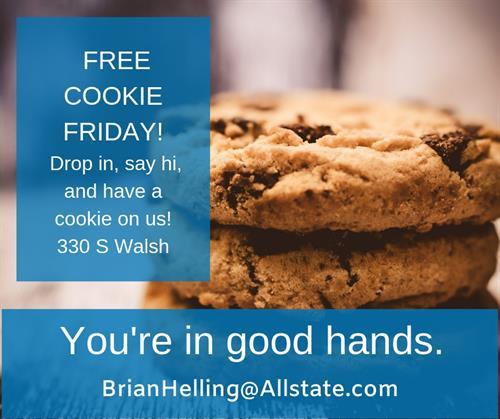 Free Cookie Friday at Brian Helling Insurance Group