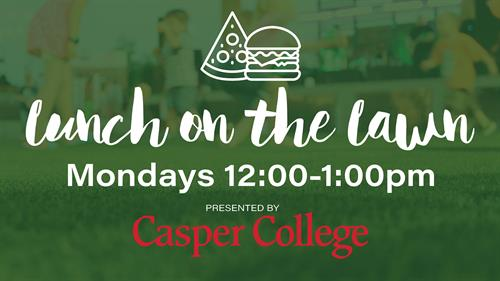Lunch on the Lawn at David Street Station Presented by Casper College