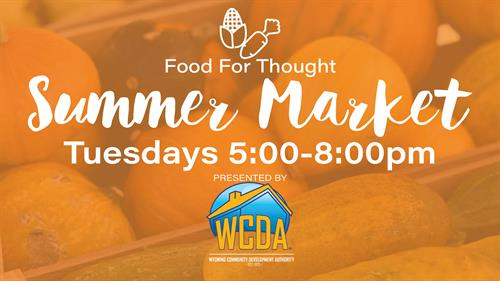 Food for Thought Summer Markets at David Street Station Presented by WCDA
