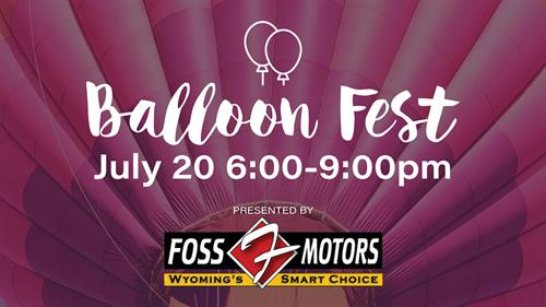 Downtown Balloon Festival Presented by Foss Motors