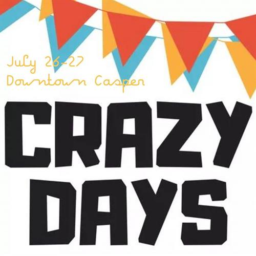 Crazy Days - Downtown Casper