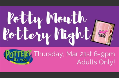 Potty Mouth Pottery Night at POTTERY BY YOU!
