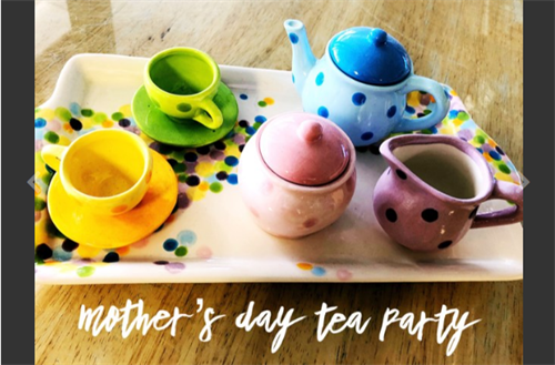 Mother's Day Tea Party at POTTERY BY YOU!