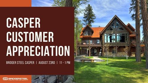Bridger Steel Casper Customer Appreciation Day