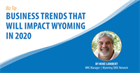 Business Trends That Will Impact Wyoming in 2020