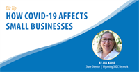 WY Biz Tip - How COVID-19 Affects Small Businesses