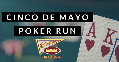 2nd Annual Cinco de Mayo Poker Run