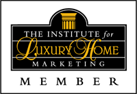 Member of the Institute for Luxury Home Marketing